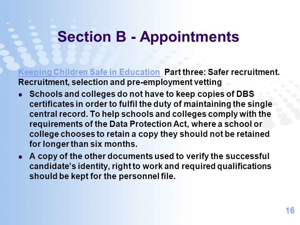 16 Section B - Appointments Keeping Children Safe in EducationKeeping Children Safe in Education Part three: Safer recruitment.