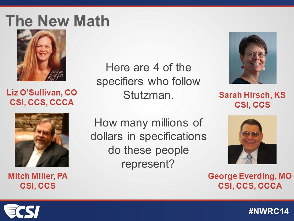 The New Math #NWRC14 Here are 4 of the specifiers who follow Stutzman.