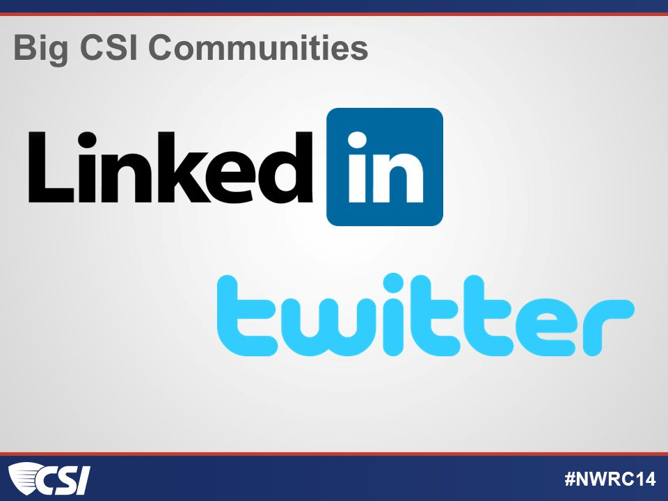Big CSI Communities #NWRC14