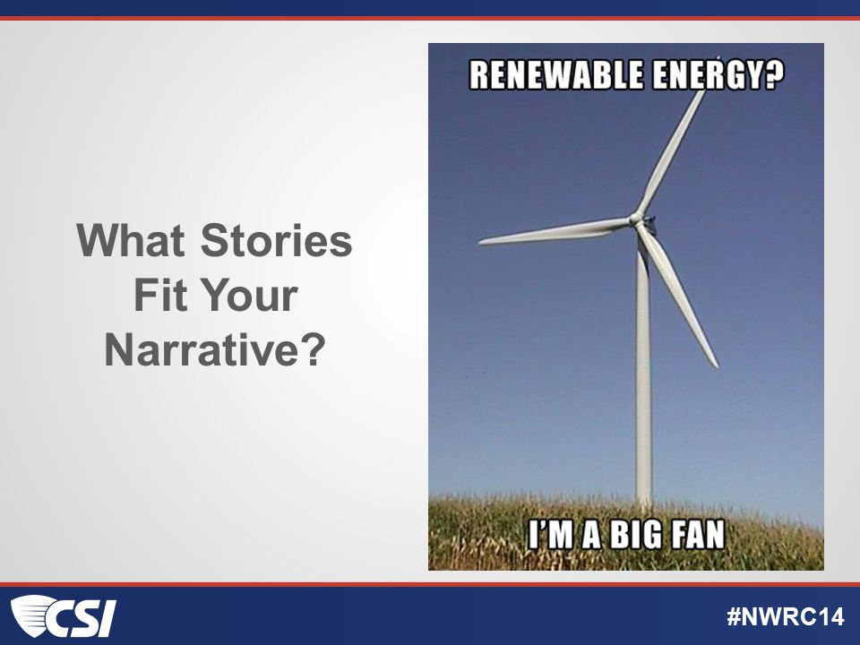 What Stories Fit Your Narrative? #NWRC14