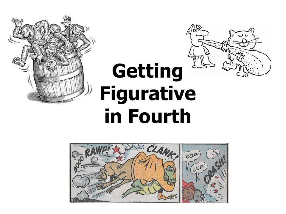 Getting Figurative in Fourth