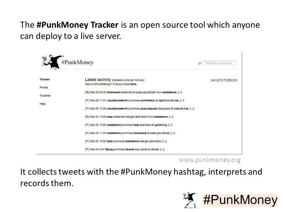 #PunkMoney The #PunkMoney Tracker is an open source tool which anyone can deploy to a live server.