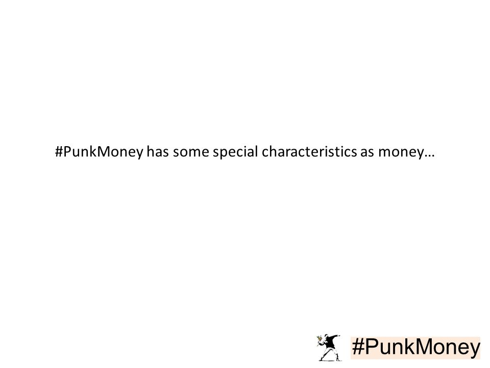 #PunkMoney #PunkMoney has some special characteristics as money…