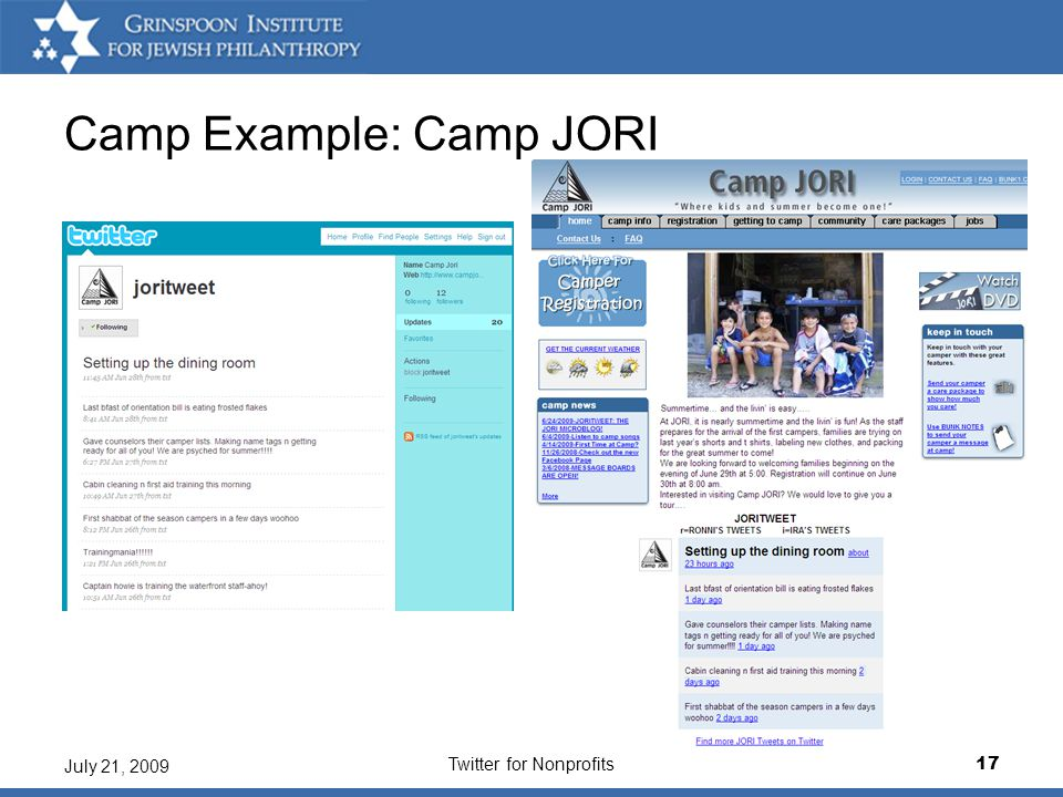 Twitter for Nonprofits17 July 21, 2009 Camp Example: Camp JORI