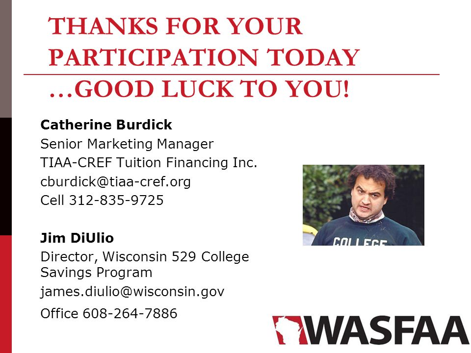 Catherine Burdick Senior Marketing Manager TIAA-CREF Tuition Financing Inc.