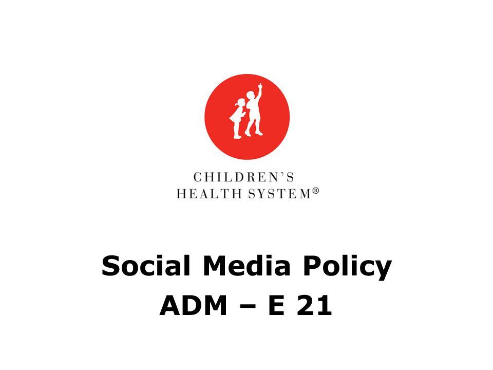 Social Media Policy ADM – E 21