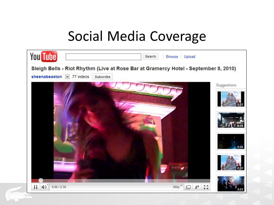 Social Media Coverage