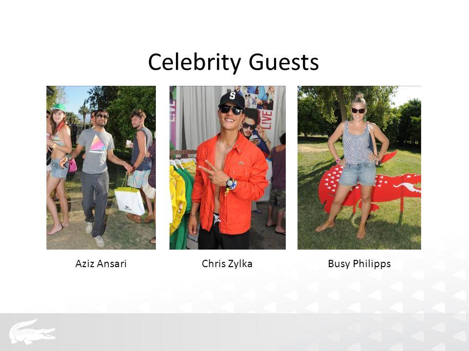 Aziz AnsariChris ZylkaBusy Philipps Celebrity Guests