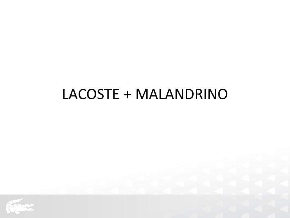 LACOSTE + MALANDRINO