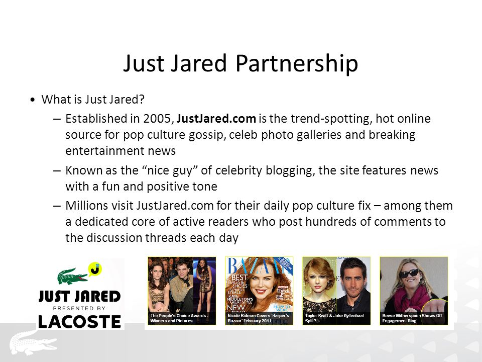 What is Just Jared.