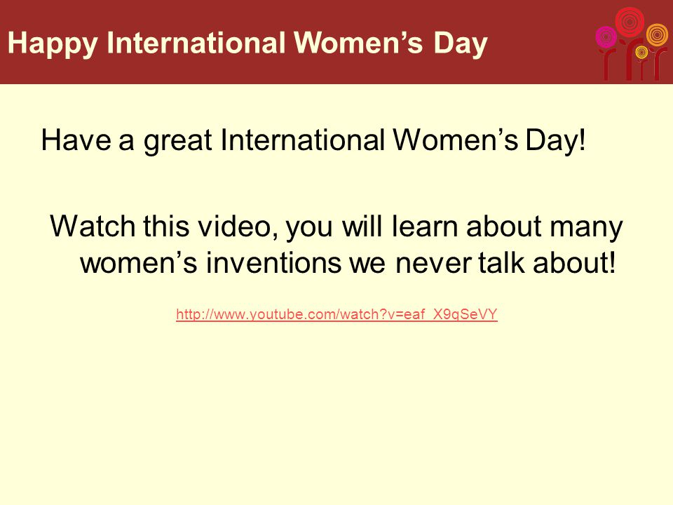 Have a great International Women's Day.