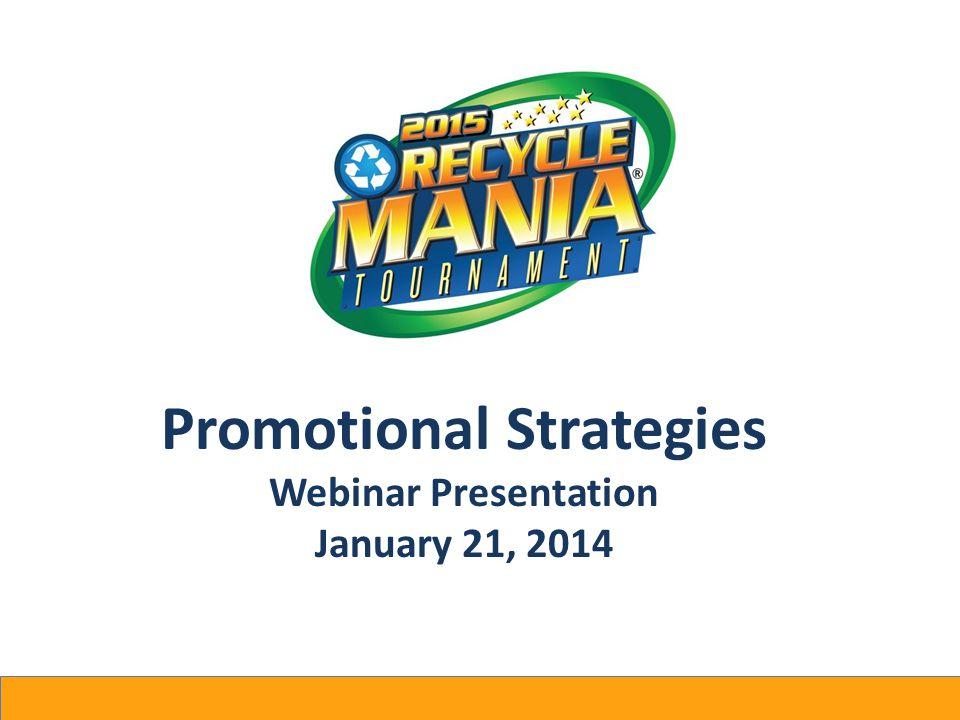 Promotional Strategies Webinar Presentation January 21, 2014