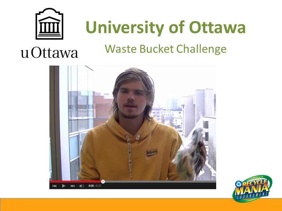 University of Ottawa Waste Bucket Challenge