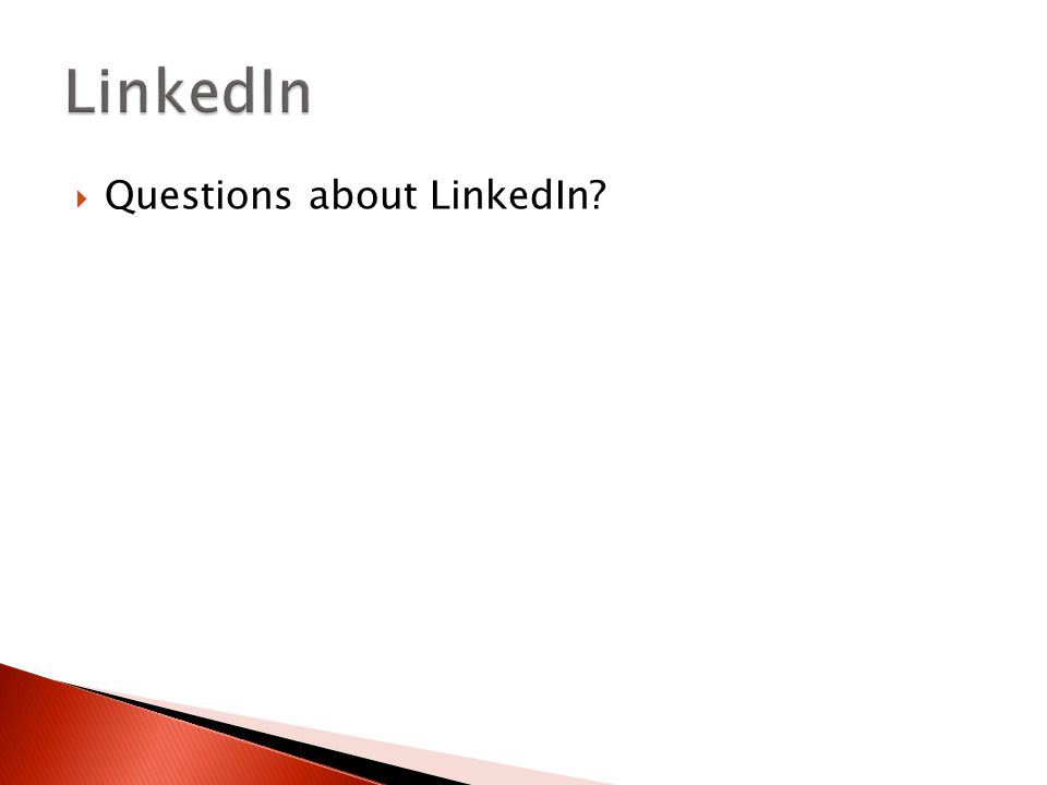 Questions about LinkedIn?