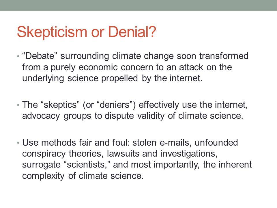 Skepticism or Denial.