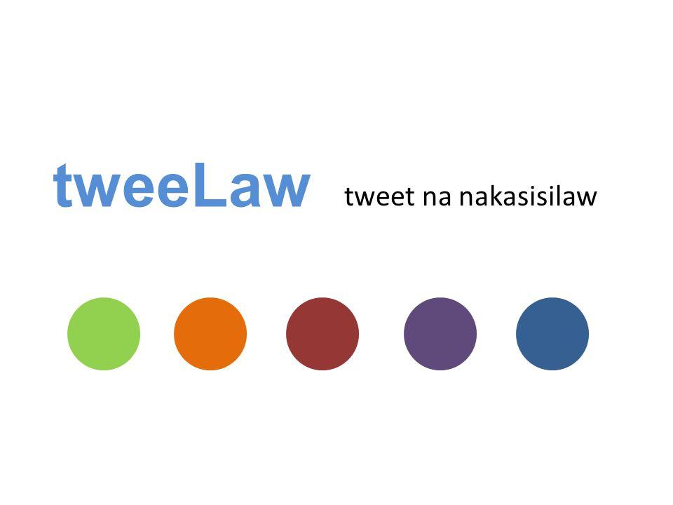 tweeLaw tweet na nakasisilaw