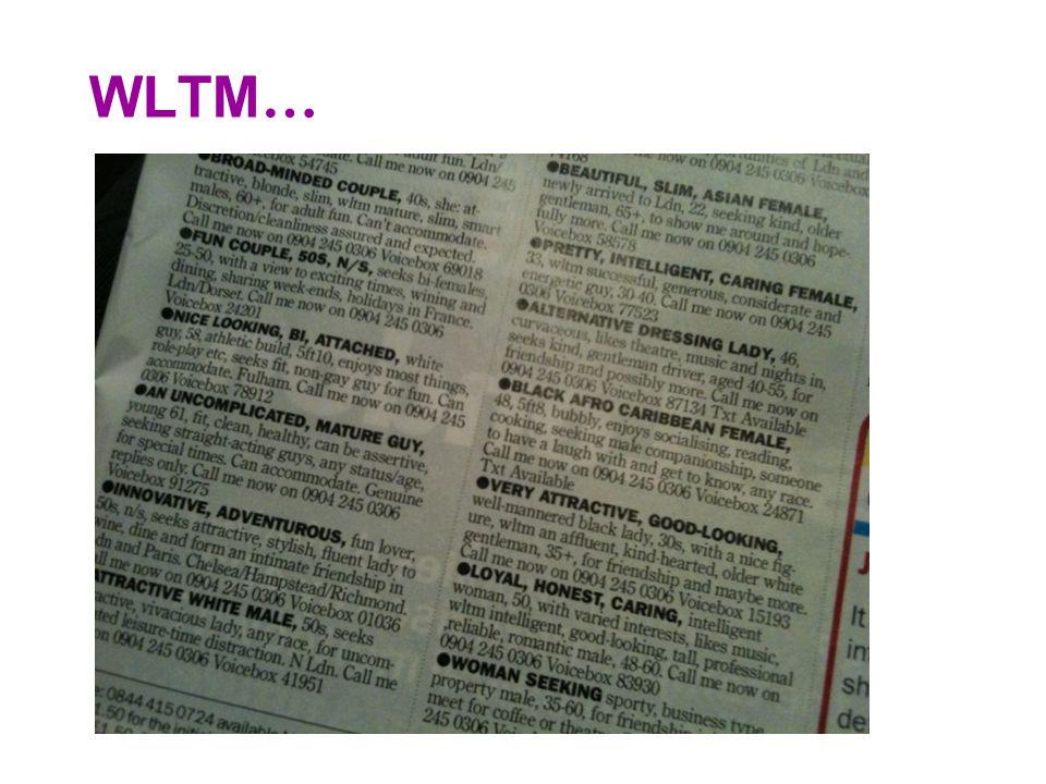 WLTM …