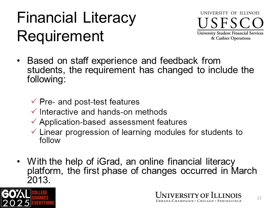 Student Account Refund Video Partners on Video Development UIUC Theater department UIUC Financial Aid UIC Financial Aid Survey 48% enjoyed the video 58% learned something new 79% indicated they would budget their refunds 42% will check their account every month to make sure no new charges or reductions in their financial aid have posted USFSCO 23