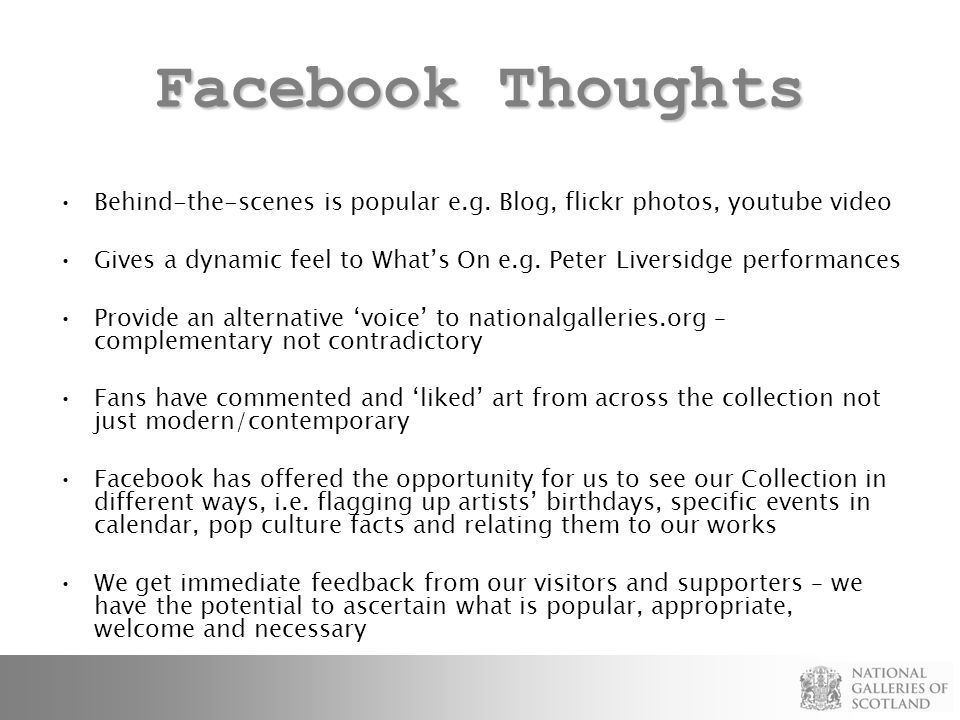 Facebook Thoughts Behind-the-scenes is popular e.g.