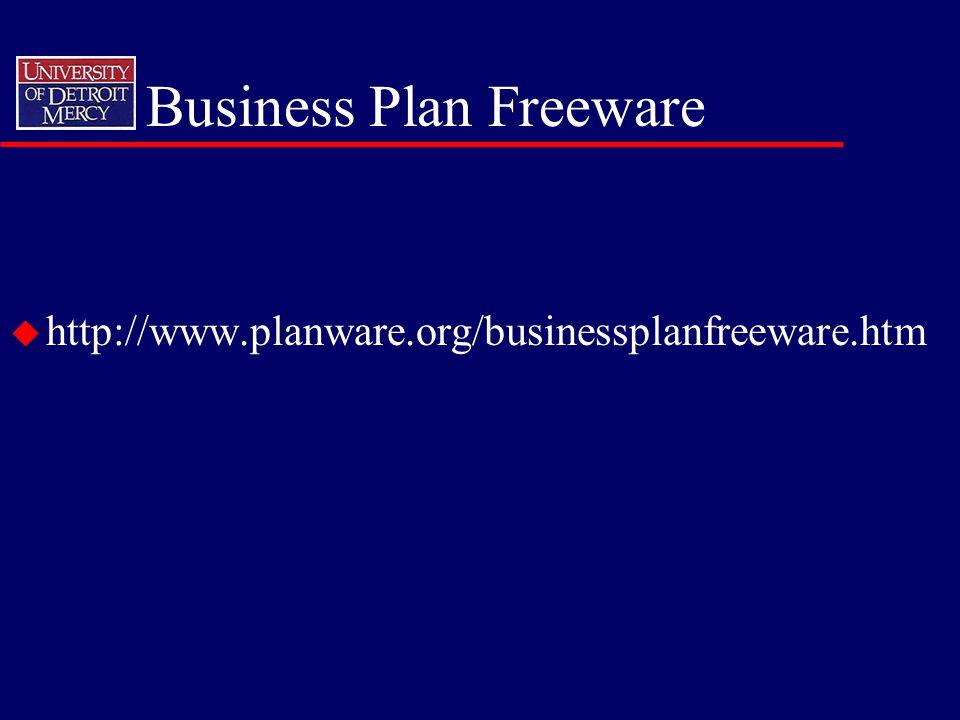 Business Plan Freeware u http://www.planware.org/businessplanfreeware.htm