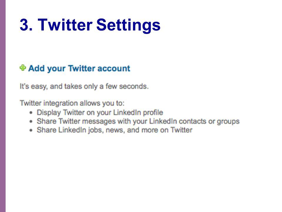 3. Twitter Settings
