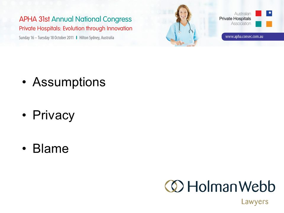 Assumptions Privacy Blame
