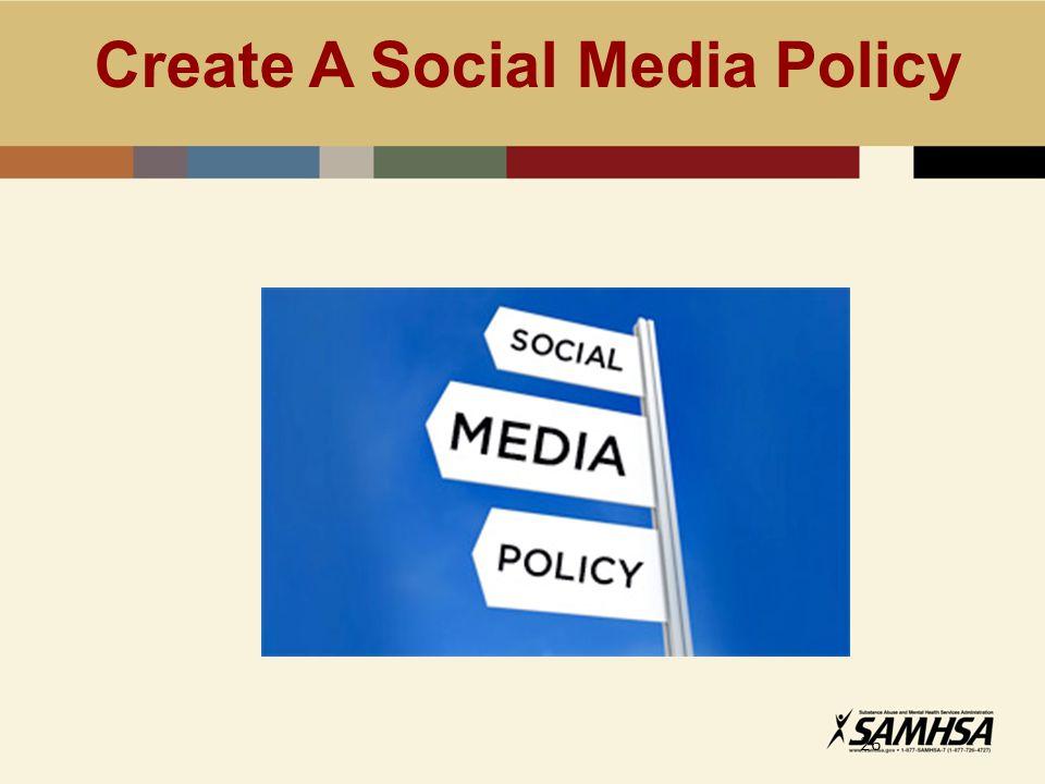 Create A Social Media Policy 26
