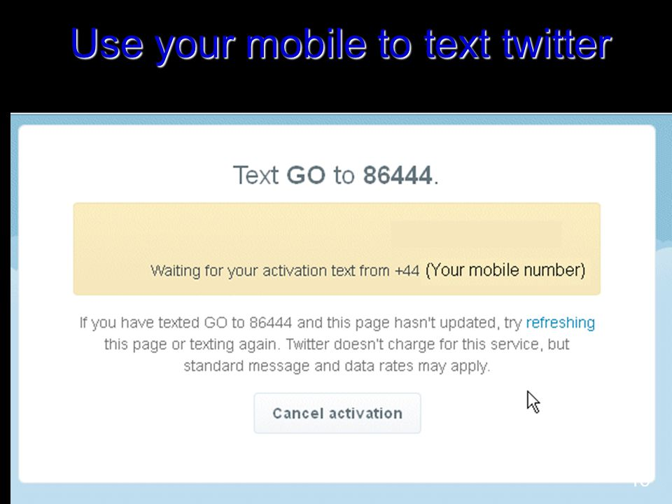 Use your mobile to text twitter 15