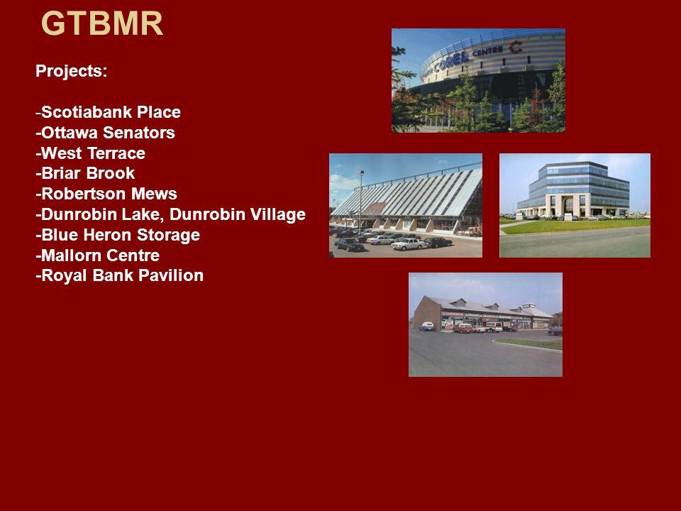 Projects: -Scotiabank Place -Ottawa Senators -West Terrace -Briar Brook -Robertson Mews -Dunrobin Lake, Dunrobin Village -Blue Heron Storage -Mallorn