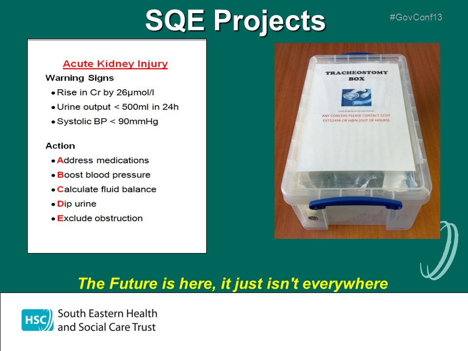 #GovConf13 SQE Projects The Future is here, it just isn t everywhere