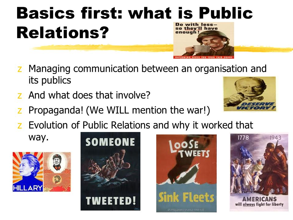 Basics first: what is Public Relations.