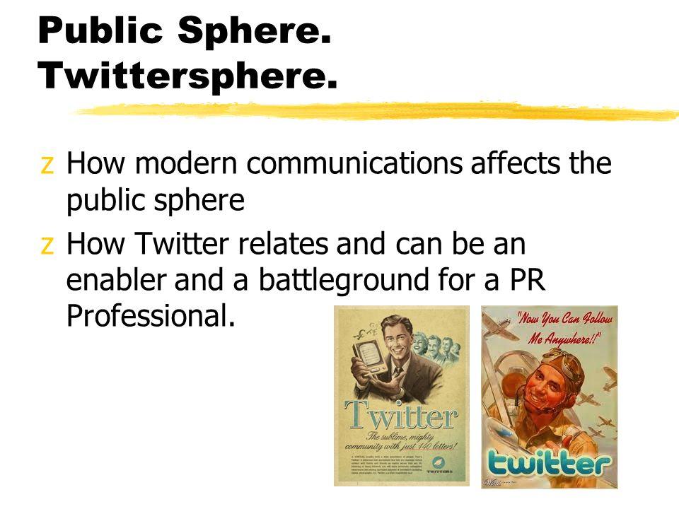 Public Sphere. Twittersphere.