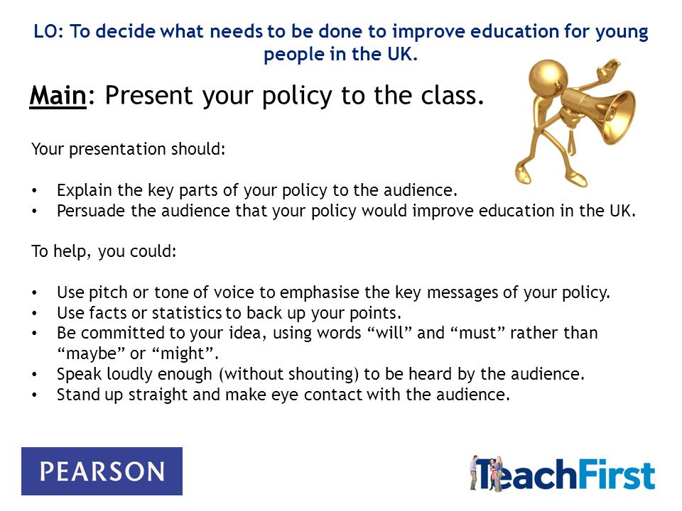 Main: Present your policy to the class.