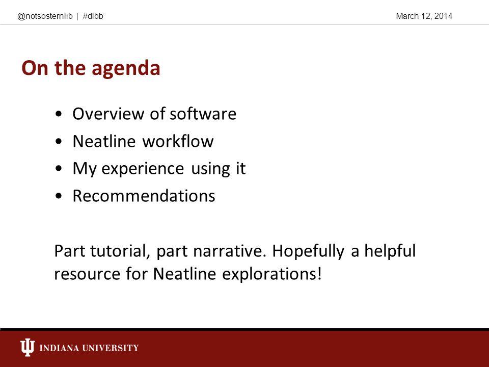 March 12, 2014@notsosternlib   #dlbb So what is Neatline, anyway.