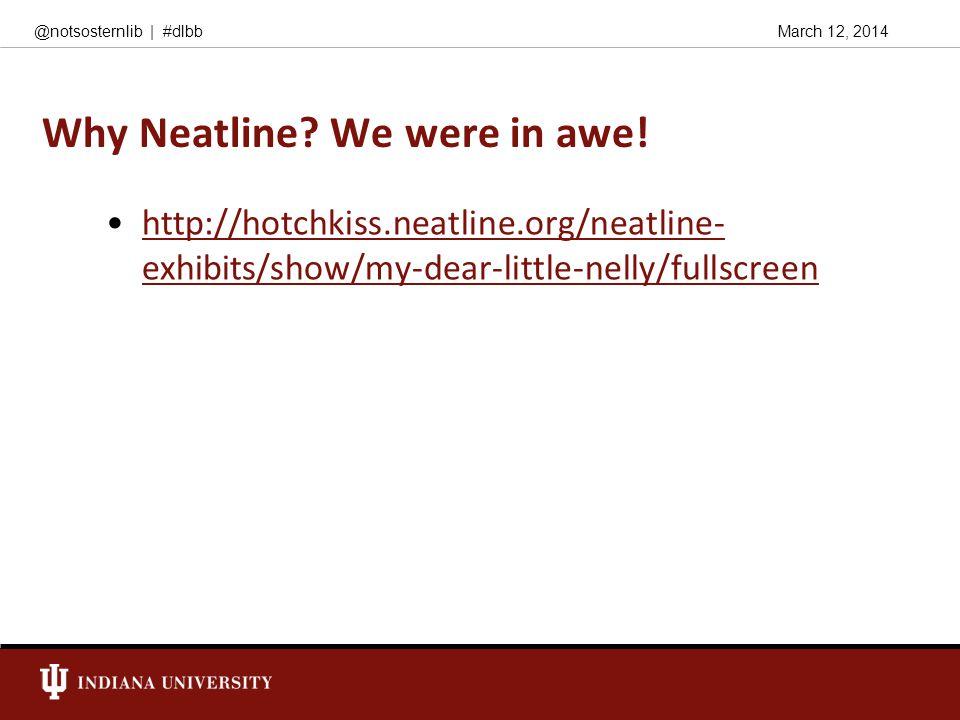 March 12, 2014@notsosternlib   #dlbb Why Neatline.