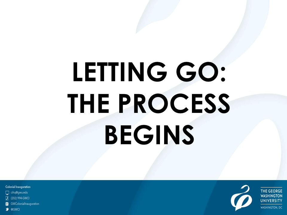 LETTING GO: THE PROCESS BEGINS