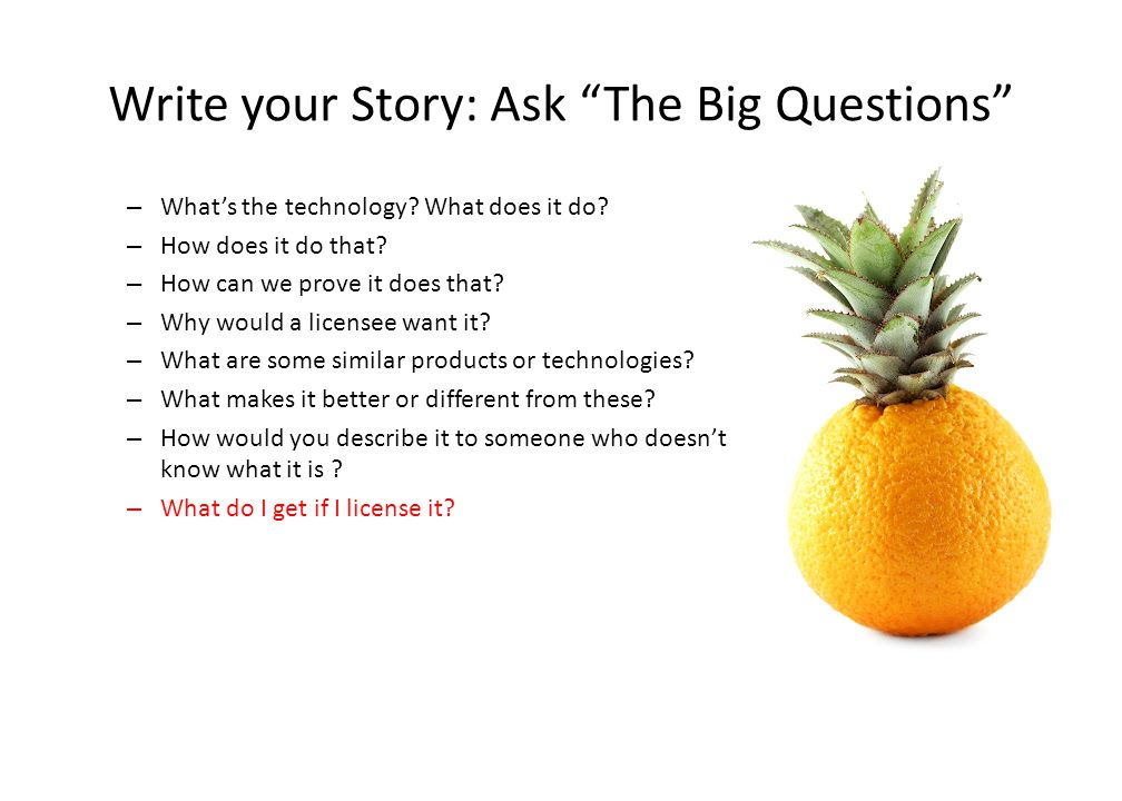 Write your Story: Ask The Big Questions – What's the technology.