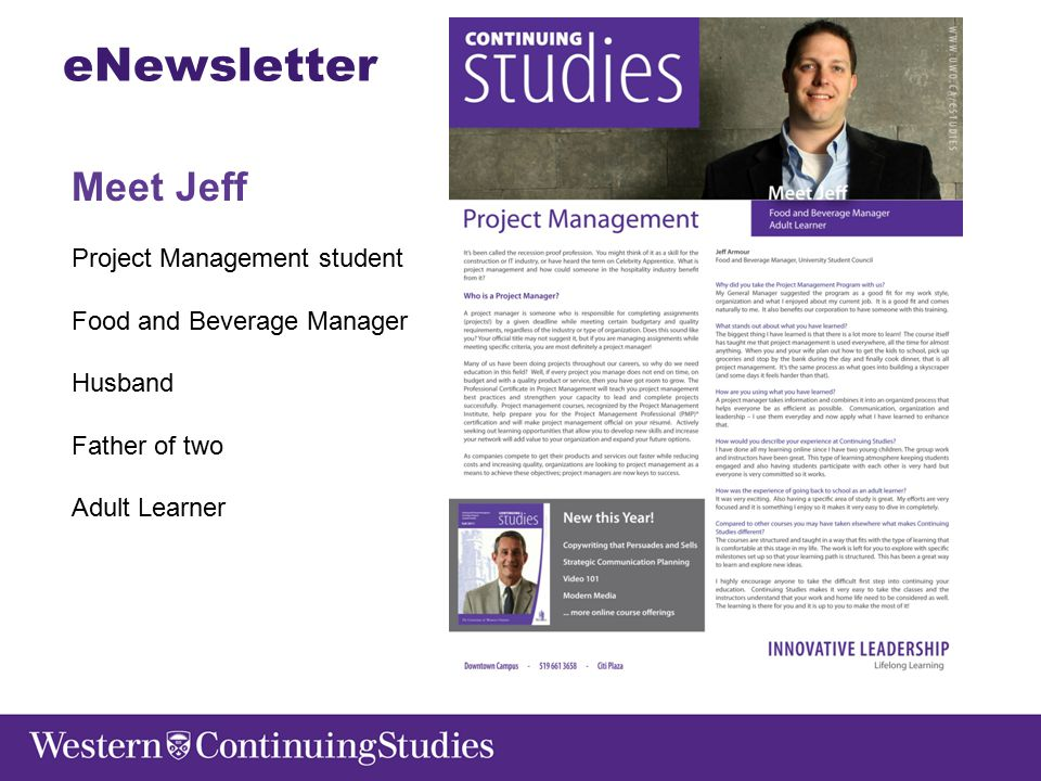 eNewsletter Meet Jeff Project Management student Food and Beverage Manager Husband Father of two Adult Learner