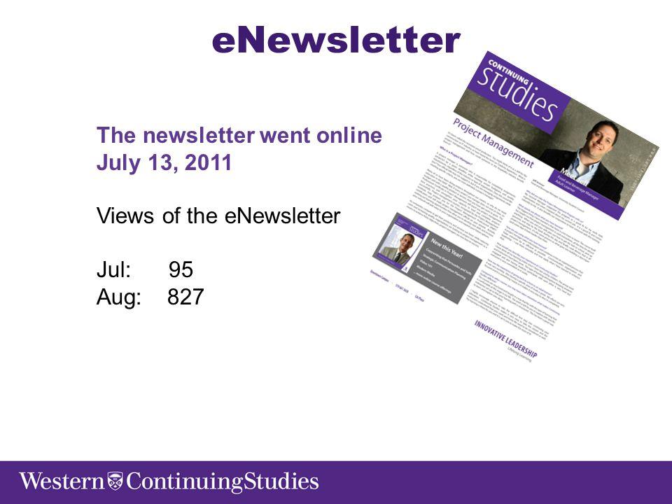 eNewsletter The newsletter went online July 13, 2011 Views of the eNewsletter Jul: 95 Aug: 827