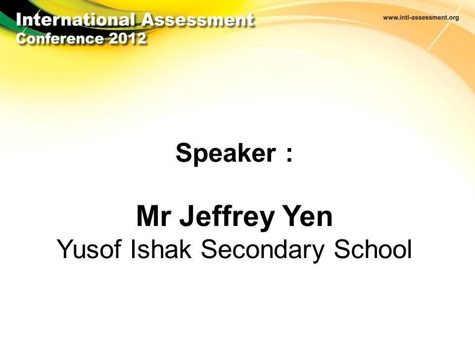 © Sherston Software 2012 Speaker : Mr Jeffrey Yen Yusof Ishak Secondary School