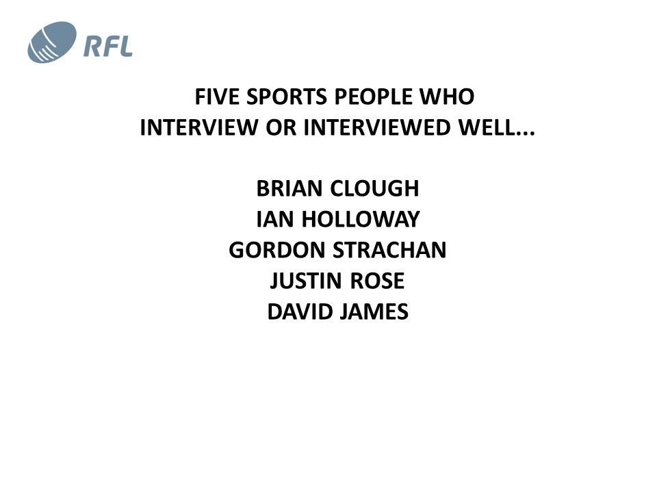 FIVE SPORTS PEOPLE WHO INTERVIEW OR INTERVIEWED WELL...