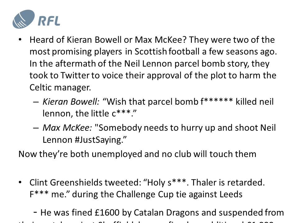 Heard of Kieran Bowell or Max McKee.
