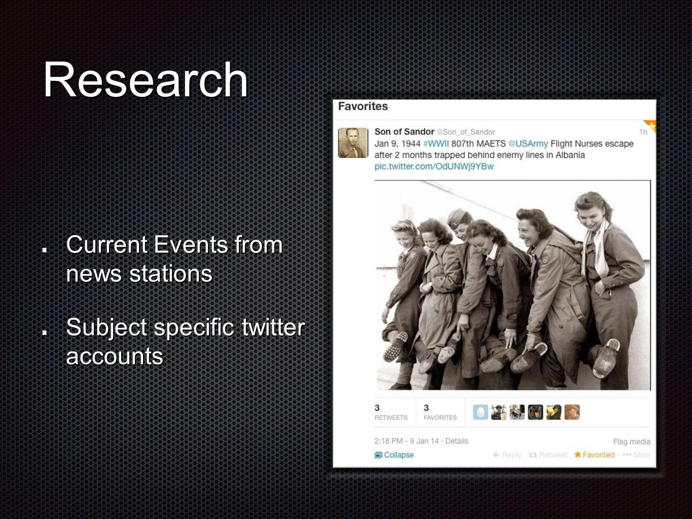 Research Current Events from news stations Subject specific twitter accounts
