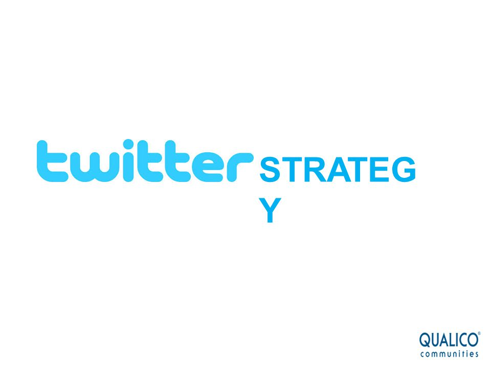 TWITTER STRATEGY ………………………………………………………………………… TACTICAL OBJECTIVES: # brand awareness & recognition # engage and excite influencers # increase traffic on your webpage # researching trends # generating leads # Boost your visibility on search engines #Extend customer service