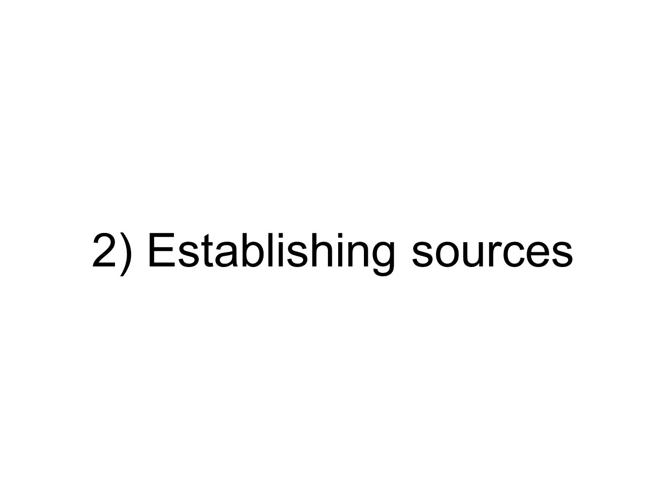 2) Establishing sources