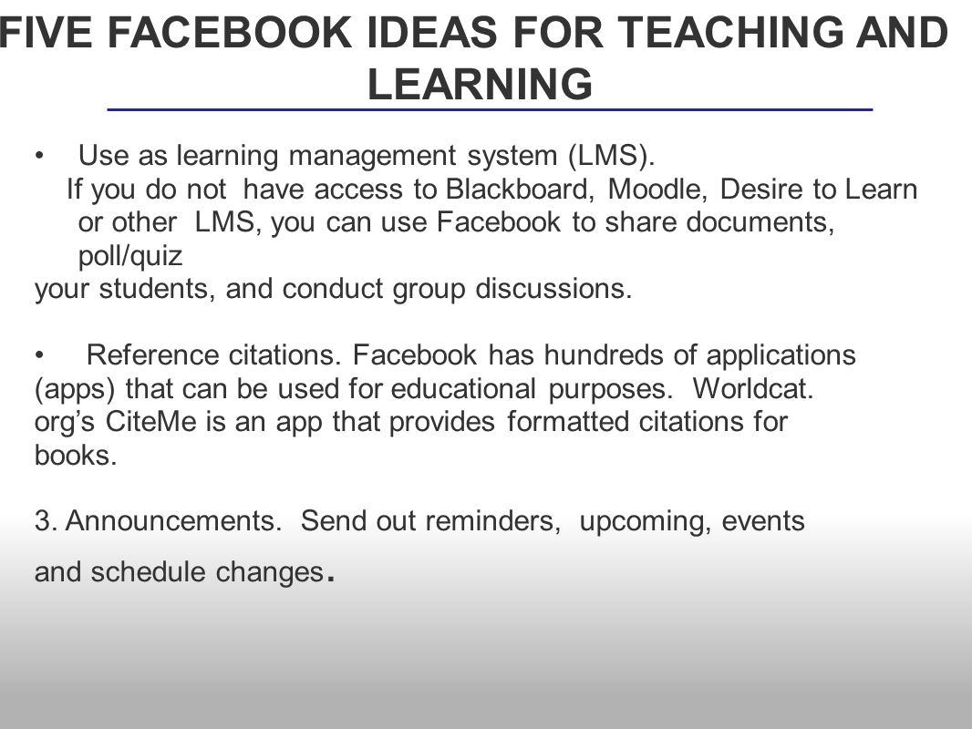 Use as learning management system (LMS).