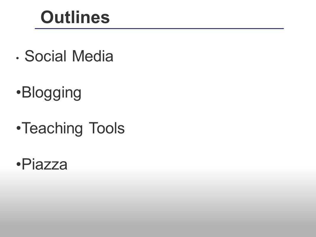 Social Media Blogging Teaching Tools Piazza Outlines