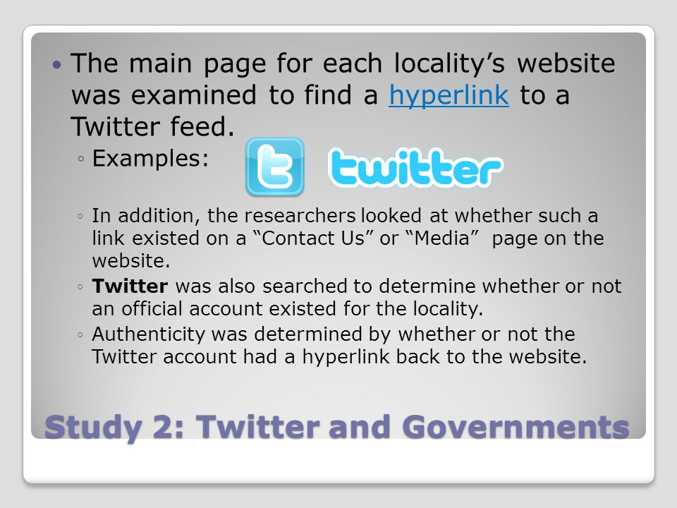 Study 2: Twitter and Governments The main page for each locality's website was examined to find a hyperlink to a Twitter feed.