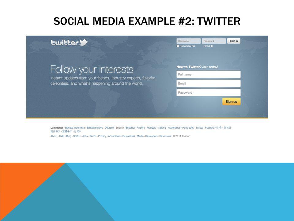 SOCIAL MEDIA EXAMPLE #2: TWITTER