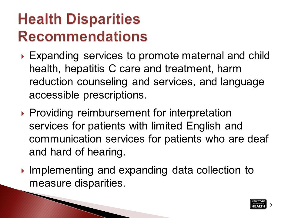  Expanding services to promote maternal and child health, hepatitis C care and treatment, harm reduction counseling and services, and language accessible prescriptions.